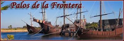 Palos de la Frontera ( Huelva )