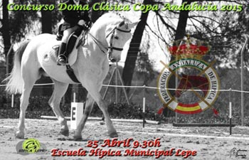 Concurso de Doma Clásica Copa Andalucía 2015 en la Escuela Hípica Municipal