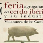 XIII Feria Agroganadera del Cerdo Ibérico y su Industria Villanueva de los Castillejos