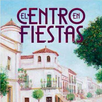 Fiesta Aracena 2017 – El Centro –