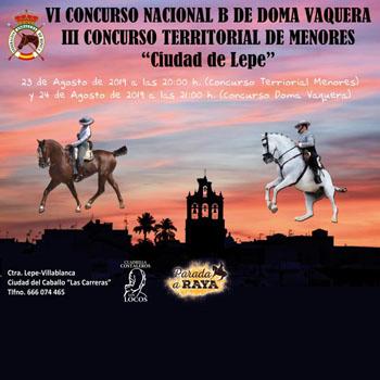"""VI Concurso Nacional B de Doma Vaquera y el III Concurso Territorial de Menores """"Ciudad de Lepe"""""""
