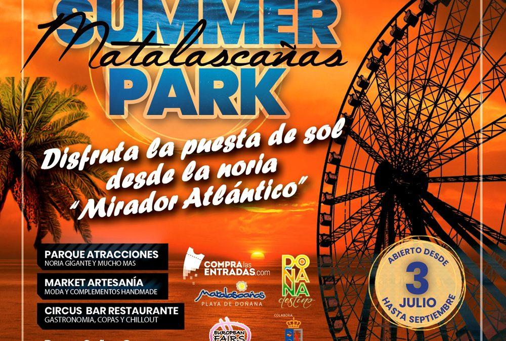 Inauguración Viernes 3 de Julio Parque de Atracciones SUMMER PARK MATALASCAÑAS.- Gran Noria