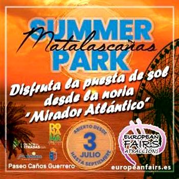 Parque de Atracciones SUMMER PARK MATALASCAÑAS.- Gran Noria – Atracciones Infantiles –