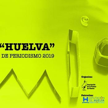 Premio Huelva de Periodismo 2019 patrocinado por Diputación
