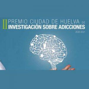 Hasta el 29 de enero – segunda edición del Premio Ciudad de Huelva de Investigación sobre Adicciones