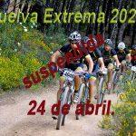 Suspendida Huelva Extrema-próximo 24 de abril.