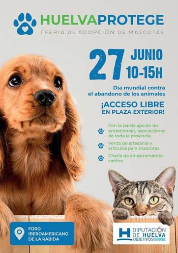I Feria de adopción de mascotas ' #Huelva Protege '