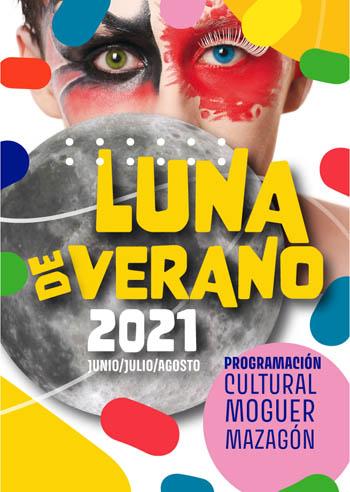 Luna de verano 2021. Programación Cultural Moguer y Mazagón